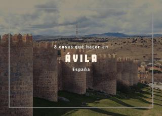qué hacer en Ávila