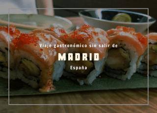 viaje gastronómico en Madrid
