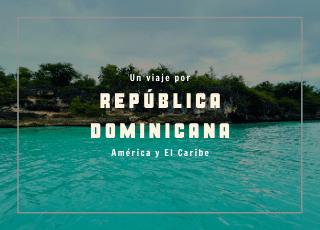 un viaje a República Dominicana